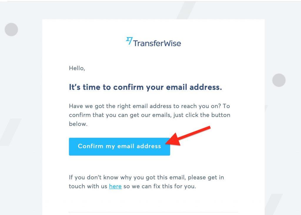 之後去你的電郵,確認這個電郵地址,在確認過後,你便可以正式使用TransferWise了!